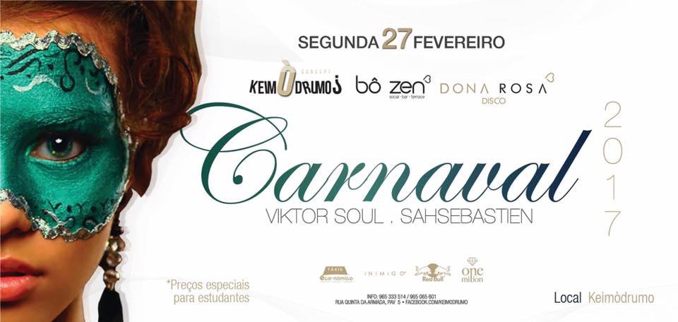 Keimodrumos Bo Zen Dona Rosa Carnaval 2017 Braga