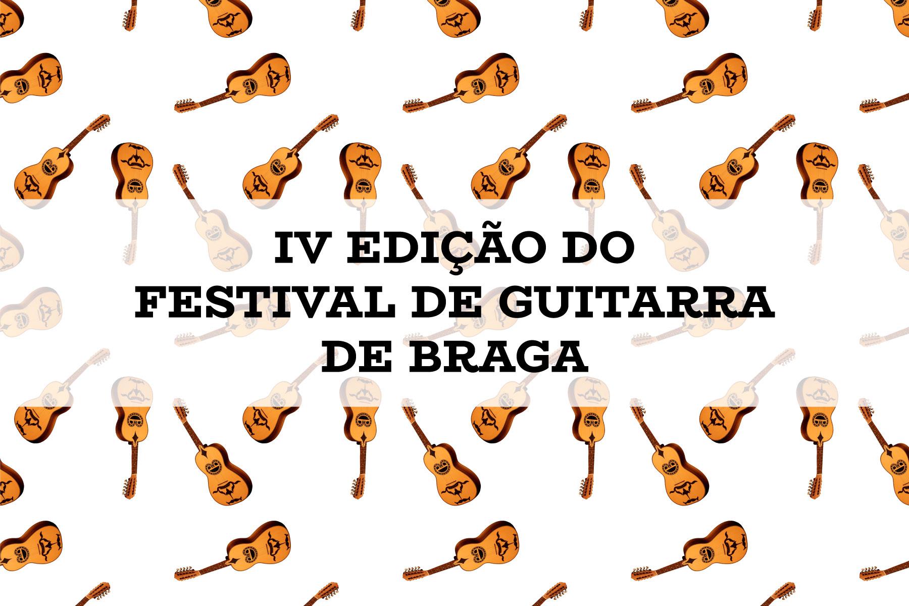 IV EDICAO DO FESTIVAL DE GUITARRA DEBRAGA