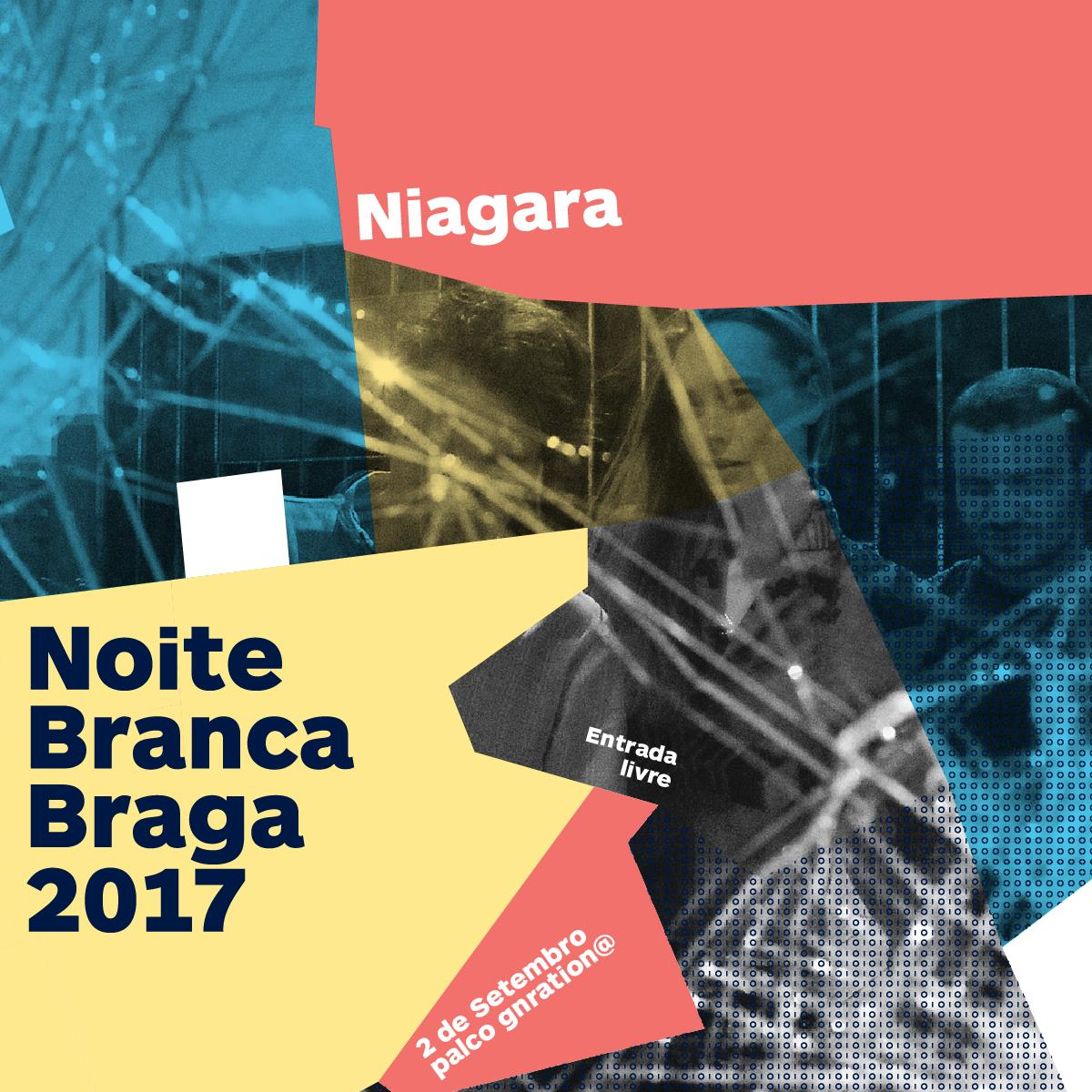 niagara-we-braga-noite-branca