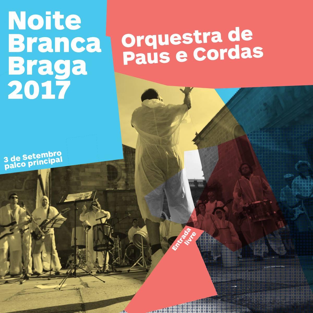 orquestra-de-paus-we-braga-noite-branca