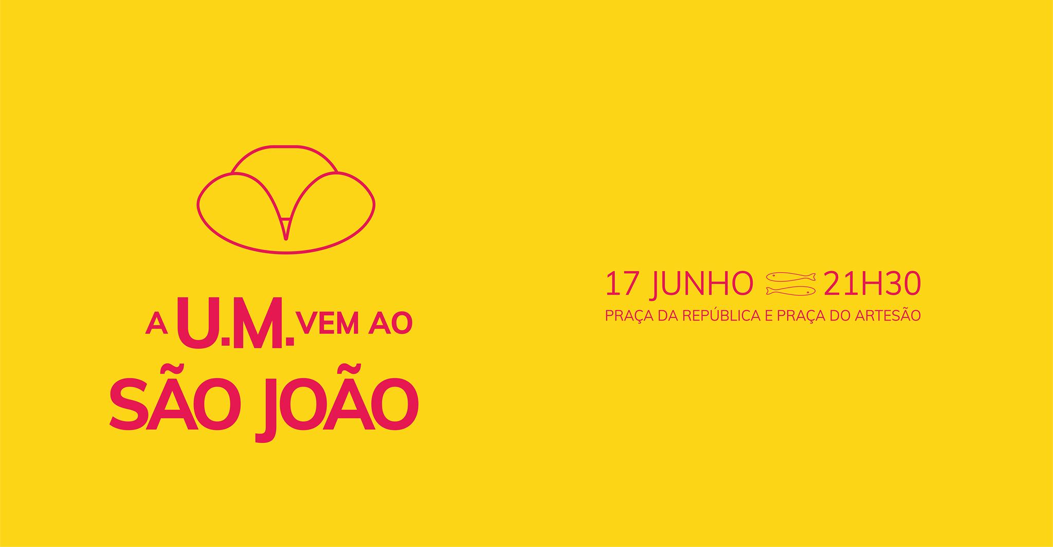UM vem ao São João de Braga 2019