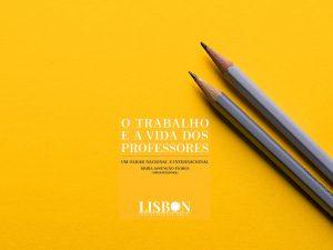 O Trabalho e a Vida dos Professores Maria Assunção Flores