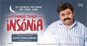 Insónia com Fernando Mendes Altice Forum Braga